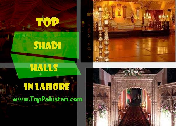 Top Shadi Halls in Lahore