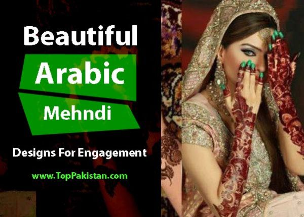 Beautiful Arabic Mehndi Designs For Engagement