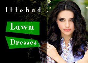 Ittehad Lawn Dresses Collection 2016