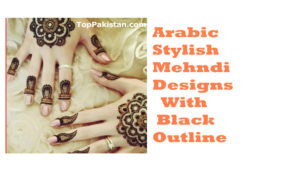 Arabic Stylish Mehndi Designs With Black Outline