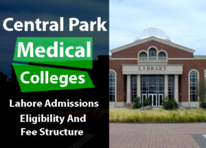 central-park-medical-college-lahore