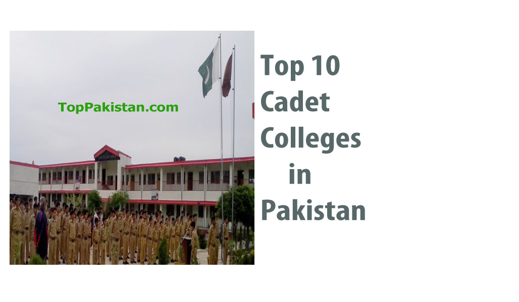 Top 10 Cadet Colleges in Pakistan