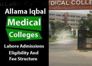 Allama Iqbal Medical College Lahore Admissions and Fee Structure