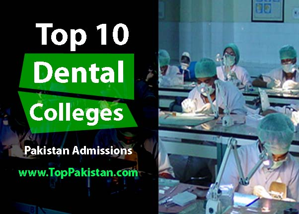Top 10 Dental Colleges in Pakistan
