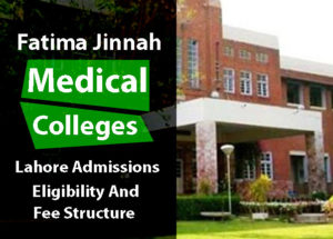 Fatima Jinnah Medical College Lahore Admissions and Fee Structure