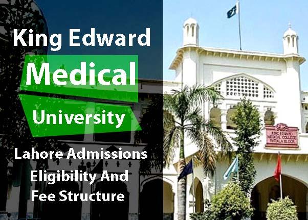 King Edward Medical University Lahore Admissions Scholarships Fee Structure