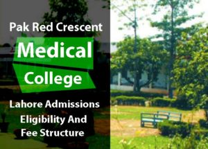 Pak Red Crescent Medical and Dental College Lahore