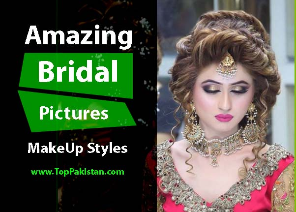 f1abe0a843 Amazing and Gorgeous Pakistani Bridal Makeup Pictures - Top Pakistan