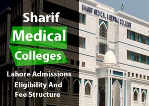 Sharif Medical And Dental College Lahore