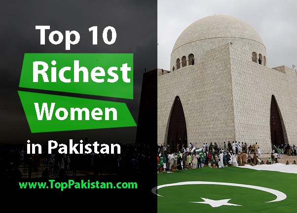 Top 10 Richest Women in Pakistan