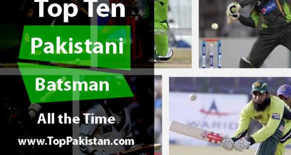Top Ten Pakistani Batsman