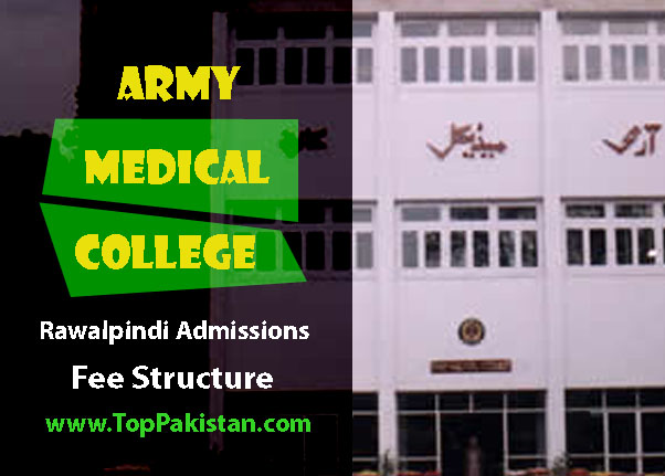Army Medical College Rawalpindi Admissions Fee Structure