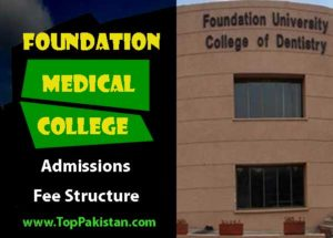 Foundation Medical College Islamabad Admissions and Fee Structure