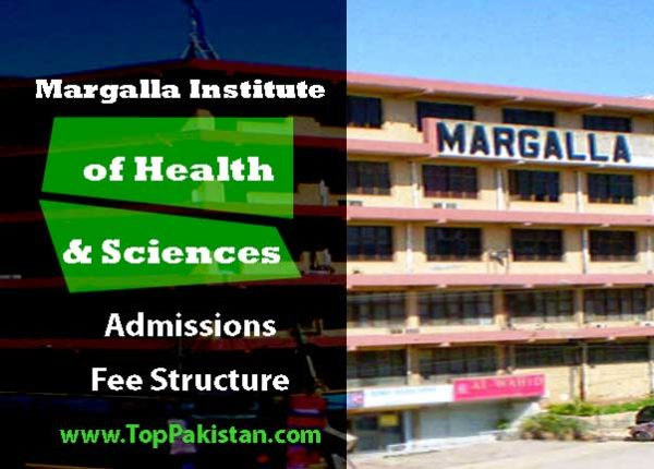 Margalla Institute of Health Sciences Rawalpindi