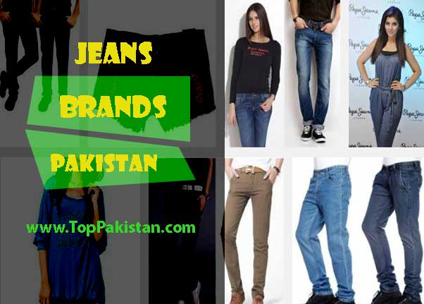 Top 10 Multinational Jeans Brands in Pakistan