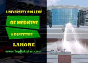 University College Of Medicine & Dentistry Lahore Fee structure and Admissions