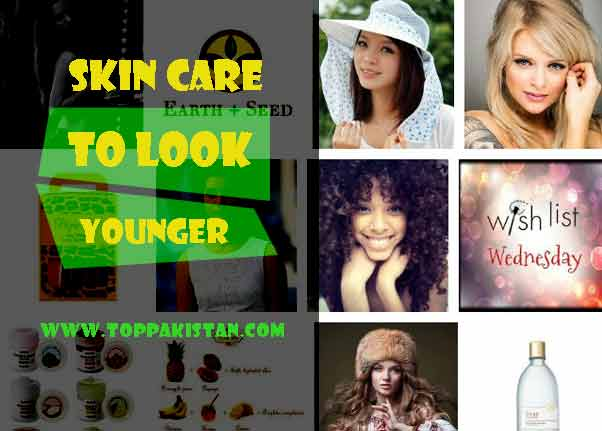 Skin Care To Look Younger