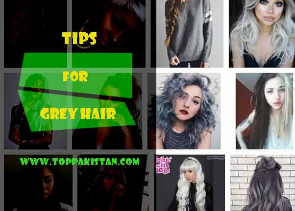 Tips For Grey Hair